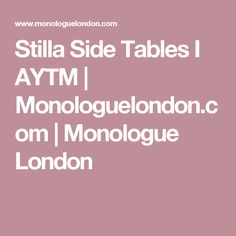 Stilla Side Tables I AYTM | Monologuelondon.com | Monologue London