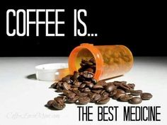 Medicine or Addiction. Either way I've got to have my COFFEE! Coffee Cafe, Coffee Humor, Coffee Quotes, Coffee Shop, Coffee Lovers, Funny Coffee, I Love Coffee, Coffee Break, My Coffee