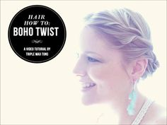 Hair Tutorial: Bohemian Twist Updo (Great For Summer, Weddings and Prom!)