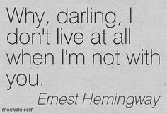 hemingway love quotes - Google Search