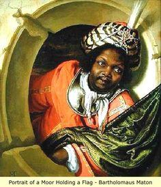 - Portrait of a Moor Holding a Flag . Bartholomaus Maton ./tcc/