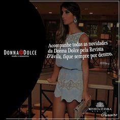 Acompanhe as novidades da Donna Dolce também na Revista D'Ávila!