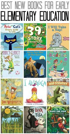 Best New Books for Early Elementary Education, including Kindergarten, 1st Grade and 2nd Grade!