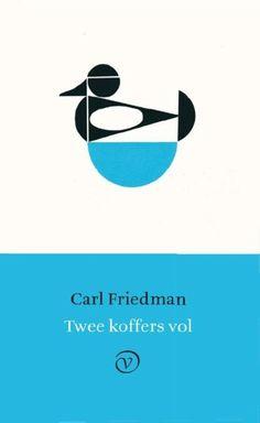 bol.com | Twee koffers vol, Carl Friedman | 9789028261372 | Boeken Best Memories, Roman, Company Logo, Logos, Movie Posters, Dutch, Dutch Language, Logo, Film Poster