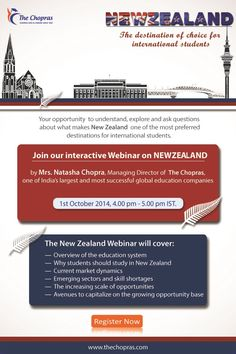 Upcoming Webinar: NewZealand-The destination of choice for International students. Presenter : Mrs Natasha Chopra, Managing Director of The Chopras, one of India's largest and most successful global education companies.  Understand, explore and ask questions about what makes New Zealand a preferred destinations for international students . Register Now: https://attendee.gotowebinar.com/register/8996731165868384001