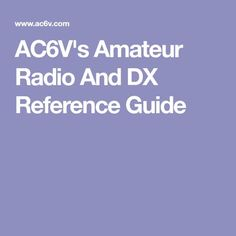 Amateur Radio And DX Reference Guide Radio Reference, Ham Radio Equipment, Qrp, Ideas, Thoughts