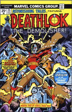 Astonishing Tales 25 - First Appearance of Deathlok: The Demolisher