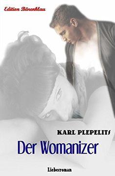 Der Womanizer: Liebesroman