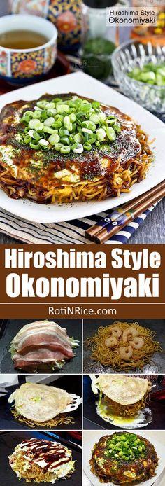 Hiroshima Style Okonomiyaki (Japanese Layered Pancakes). Japanische RezepteJapanische  KücheJapanisches EssenAsiatische ...