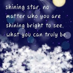 You're A Shining Star, no matter who you are