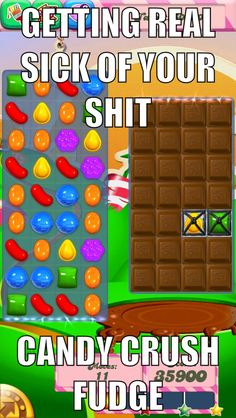 for real screw level 79 Candy Crush Addict, Candy Crush Saga, Like Chocolate, Chocolate Bars, Crush Problems, Candy Crush Cheats, Candy Crush Levels, Candy Quotes, Laughter The Best Medicine