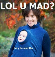 Lol u mad! #lol