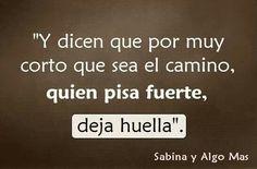 Por corto que sea el amor... quien pisa fuerte deja huella / Sabina (X) …