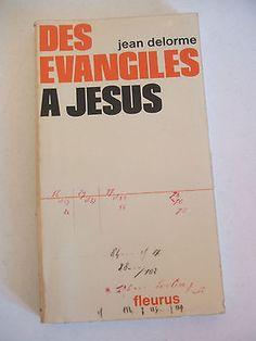 Des evangiles a Jesus / Jean Delorme Publicación[Paris] : Fleurus, cop. 1972