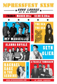 MPressFest SXSW 2015 | Friday, March 20, 2015 | 12-5:30pm | Soho Lounge: 217 E. 6th St., Austin, TX 78701 | Free cocktails, free food, and live music from Hey Marseilles, Alanna Royale, Seth Glier, The Sea The Sea, Rachel Sage & The Sequins, A Fragile Tomorrow, and Special Guests | Free with RSVP: https://www.eventbrite.com/e/mpressfest-sxsw-2015-tickets-15577890891