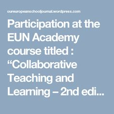 "Participation at the EUN Academy course titled : ""Collaborative Teaching and Learning – edition"" Oceans, Diving, Knowledge, Teaching, Scuba Diving, Education, Onderwijs, Learning, Facts"