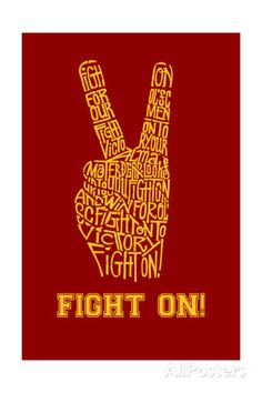 Fight On! - Created using the lyrics to the USC fight song Fight On! Prints at AllPosters.com