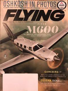 Flying Aviation Magazine October 2016 OshKosh in Photos Piper M600 Gamebird   eBay