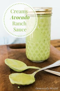 Creamy Ranch Avocado Sauce--don't forget that you can DIY the buttermilk in this recipe by mixing regular milk and a Tbl. of vinegar.