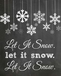 Let It Snow - FREE Chalkboard Printable by The Everyday Home Blog