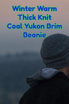 7e41850277c 14 Best Coal Yukon Brim Beanie images