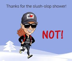 Runderdog: Runleashed and Runstoppable: Thanks for the slush-slop shower. Everyday Holidays, Weird Holidays, Personal Security, Safety And Security, Gym Classes, Up And Running, Holiday Fun, Jogging, Wisconsin