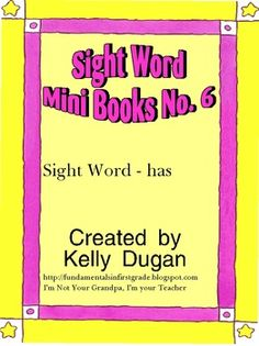 """This is a sightword mini book for the word """"has"""". This is one in a series. I got the idea from Jessica Meacham's website http://www.jmeacham.com/emergent.readers.htm She calls them Itty Bitty Star Word Books. I made books for the sight words I was needing that she hadn't already created."""