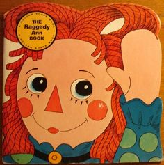 The Raggedy Ann Book - Golden Shape Book, illustrated by Aurelius Battaglia Shape Books, Vintage Children's Books, Vintage Art, Vintage Photos, Vintage Items, Ann Doll, Raggedy Ann And Andy, Thing 1, Little Golden Books