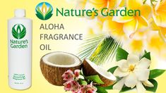 Aloha Fragrance Oil - Nature's Garden