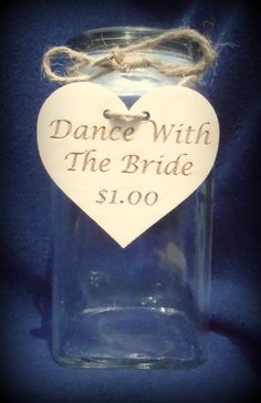 Rustic Dance With The Bride Honeymoon Fund Jar by BPLaserEngraving Follow My Pinterest: @vickileandro