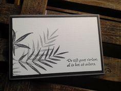 Hallo! Deze 2 condoleancekaarten heb ik gemaakt met een stempel van Penny Black en afgedrukt met zwarte en grijze Memento-inkt. Het sentim...