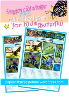 FREE Butterfly Article for kids giving glory to God as designer; butterfly colouring pages, puzzles, crafts and creative ideas | https://papergiftsforestefany.wordpress.com/  #freeprintable  #printables #kids #forkids #article #articleforkids #butterfly #creation #letterwriting #childsponsorship