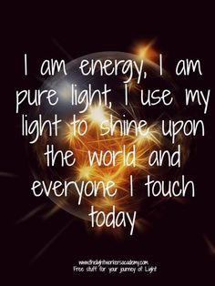 I am energy...