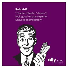 Ally Bank – Financial Etiquette: Workplace Edition – Leaving a Job Gracefully ecard #AllyMoneyManners
