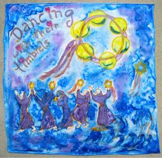 EXODUS Women Dancing With Their Timbrels  silk painting by Joy Krauthammer (c)