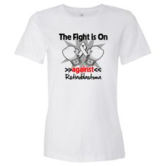 Fight is On Against Retinoblastoma Women's Fashion T-Shirt - White | Awareness Ribbon Colors T-Shirts and Gifts by CancerApparelGifts.Com #Retinoblastomasurvivor  #Retinoblastomaawareness  #Retinoblastomashirts