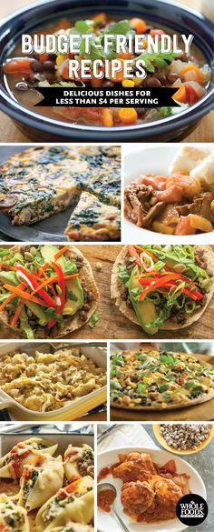 8 Budget Friendly Recipes... A great collection of delicious dishes for less than $4 a serving. These are great for weeknight dinners and the leftovers are perfect to take to work for lunch!