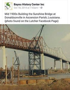 Sunshine Bridge being built Mid 1900s