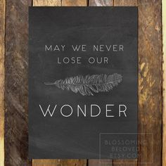 May We Never Lose Our Wonder Inspirational Art Print // You Make Me Brave Bethel…