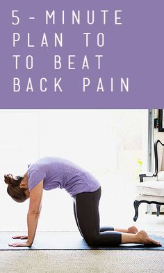 Your 5-Minute Plan to Beat Back Pain