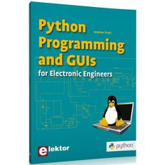 Python programming and GUIs for electronic engineers Multimedia Technology, Python Programming, Electronic Engineering, Linux, Software, Web Design, Language, Engineers, Amazon