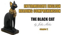 Adapted Novels For English Learners - Intermediate English Reading Comprehension - The Black Cat Chapter 2