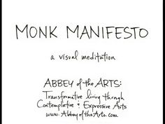 Visit www.AbbeyoftheArts.com for more information on becoming a monk in the world and joining the Holy Disorder of Dancing Monks!