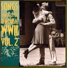 Amazon.com: Songs That Got Us Through WWII, Vol. 2: Songs That Got Us Through W: Music