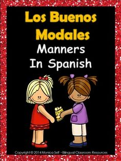 Los Buenos Modales-Manners In Spanish from Bilingual Resources on TeachersNotebook.com -  (23 pages)  - Remind your students to use their good manners by displaying these cute posters in Spanish.   The posters included are:  1. Pidolascosasporfavor y doylasgracias.  2. Soy amablecon misamigos y animals.  3. No distraigo ni molesto a los demás con mis manos.