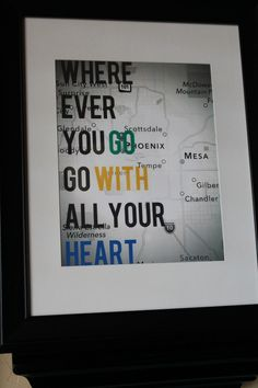 Going Away Party | Quote with map of current city...party decor turned gift after party