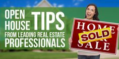 We've asked leading real estate pros for best open house tips, and their answers cover the basics to the innovative. Make your open house a success!