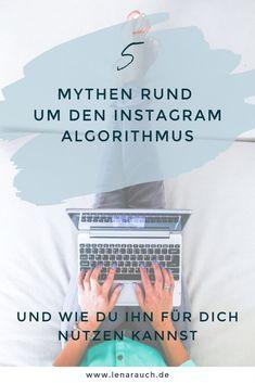 Top 5 Mythen über den Instagram Algorithmus und wie du ihn für dich nutzen kannst   Lena Rauch Virtu Social Media Trends, Social Media Plattformen, Personal Branding, Content Marketing, Picture Captions, Good Relationships, Smoking, Target Audience, Inbound Marketing