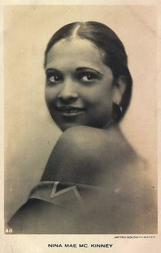 """Nina Mae McKinney - """"The Black Greta Garbo"""" and one of the first black actresses in Hollywood and Pin-up Girl."""