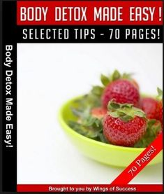 "Digital Download ""Body Detox Made Easy"" - Selected Tips 70 Pages from Wings of Success Price: $2.99"